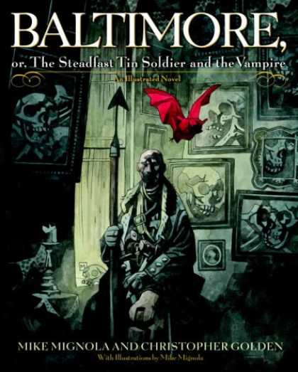 Bestselling Comics (2007) - Baltimore,: Or, The Steadfast Tin Soldier and the Vampire by Mike Mignola - Vampire - Soldier - Mike Mignola - Christopher Golden - Skull