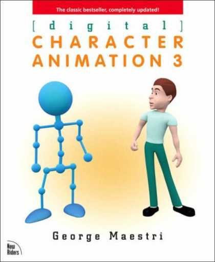 Bestselling Comics (2007) - Digital Character Animation 3 ([digital]) by George Maestri