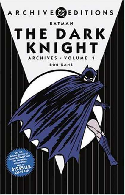 Bestselling Comics (2007) - Batman: The Dark Knight Archives, Vol. 1 (DC Archives Edition) by Bob Kane - Dc - Batman - Bob Kane - The Dark Knight - Cape