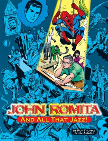 Bestselling Comics (2007) - John Romita, And All That Jazz by Roy Thomas - Artist - Thought Bubble - Girl - Drawing Board - Our Founder