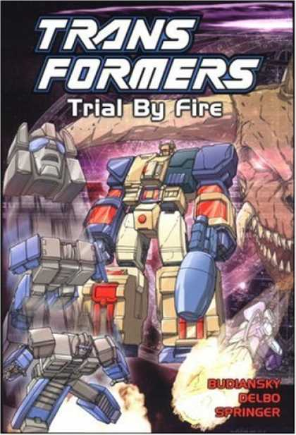 Bestselling Comics (2007) - Transformers, Vol. 7: Trial By Fire by Bob Budiansky - Trans Formers - Trial By Fire - Budiansky - Delbo - Springer