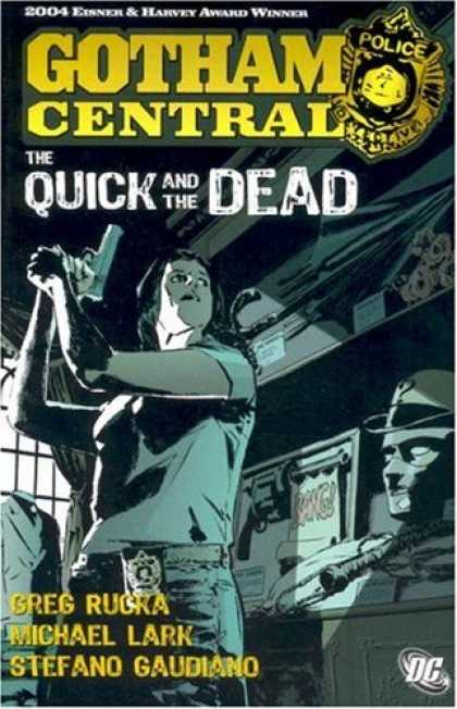 Bestselling Comics (2007) - Gotham Central Vol. 4: The Quick and the Dead (Batman) by Greg Rucka