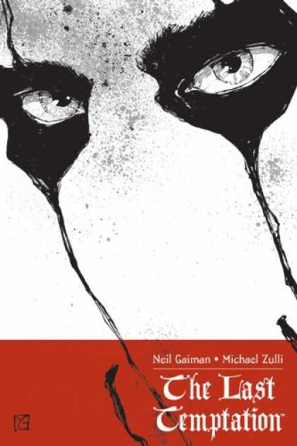 Bestselling Comics (2007) - The Last Temptation by Neil Gaiman - The Last Temptation - Michael Zulli - Neil Gaiman - Eyes - Face