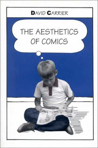 Bestselling Comics (2007) - The Aesthetics of Comics by David Carrier - David Carrier - Boy Reading Comic Book - Blue Background - Thought Bubble - Aesthetics Of Comics