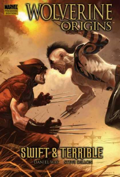 Bestselling Comics (2007) - Wolverine: Origins, Vol. 3: Swift and Terrible by Daniel Way