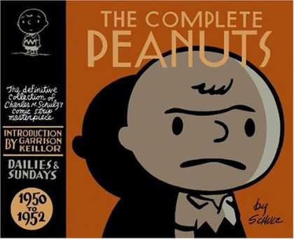 Bestselling Comics (2007) - The Complete Peanuts 1950-1952 by Charles M. Schulz - Charlie Brown - Introduction By Garrison Keillor - Dailies And Sundays - By Schulz - 1950 To 1952
