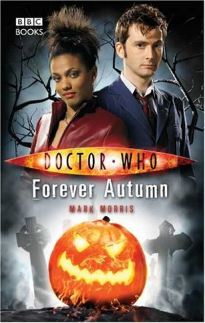 Bestselling Comics (2007) - Doctor Who: Forever Autumn (Doctor Who (BBC Hardcover)) by Mark Morris - Doctor Who - Forever Autumn - Mark Morris - Bbc Books - Jack O Lantern