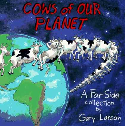 Bestselling Comics (2007) - Cows of Our Planet (A Far Side Collection) (Far Side Series) by Gary Larson