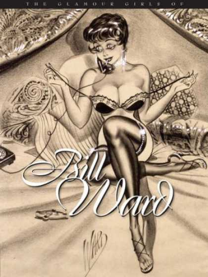 Bestselling Comics (2007) - The Glamour Girls of Bill Ward by Bill Ward - Female - Stockings - Telephone - Bed - Pillows