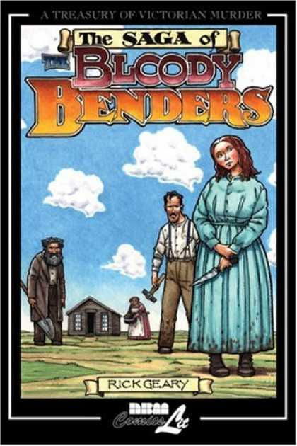 Bestselling Comics (2007) - A Treasury of Victorian Murder: THE BLOODY BENDERS (Treasury of Victorian Murder - Farmers - Country - Poor - Family - Sadness