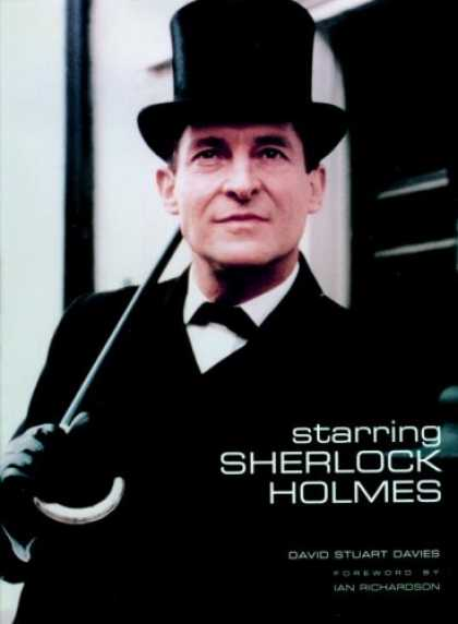 Bestselling Comics (2007) - Starring Sherlock Holmes: A Century of the Master Detective on Screen by David S - Davie - Staurt - Starring Sherlock Homes - Ian Richardson - David