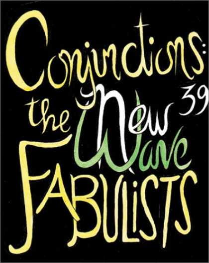 Bestselling Comics (2007) - Conjunctions: 39, The New Wave Fabulists by Jonathan Carroll