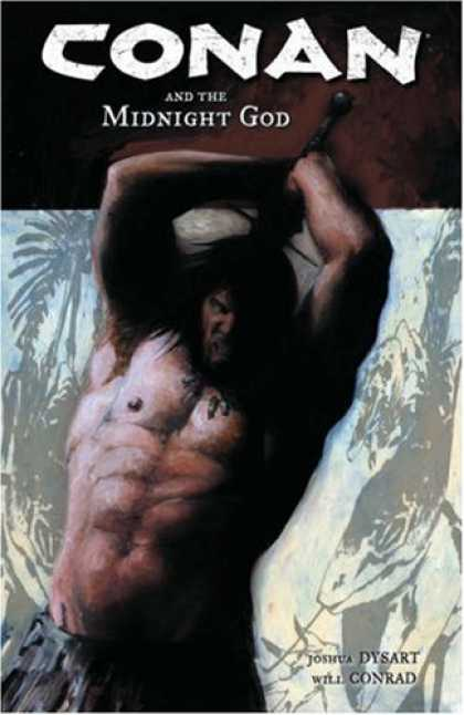 Bestselling Comics (2007) - Conan and the Midnight God (Conan (Graphic Novels)) by Joshua Dysart