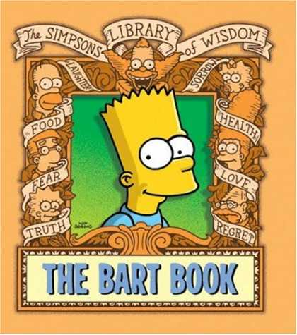 Bestselling Comics (2007) - The Bart Book (The Simpsons Library of Wisdom)