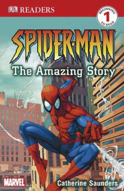 Bestselling Comics (2007) - Spider-Man: The Amazing Story (DK READERS) by Catherine Saunders