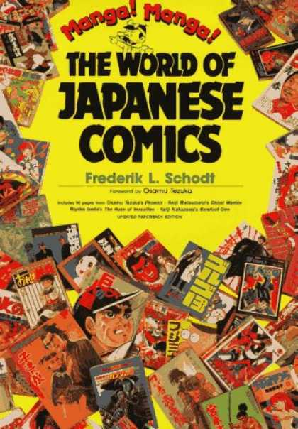 Bestselling Comics (2007) - Manga! Manga!: The World of Japanese Comics by Frederik L. Schodt