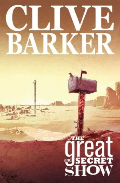 Bestselling Comics (2007) - Clive Barker's The Great And Secret Show Volume 1 (Clive Barker's the Great and