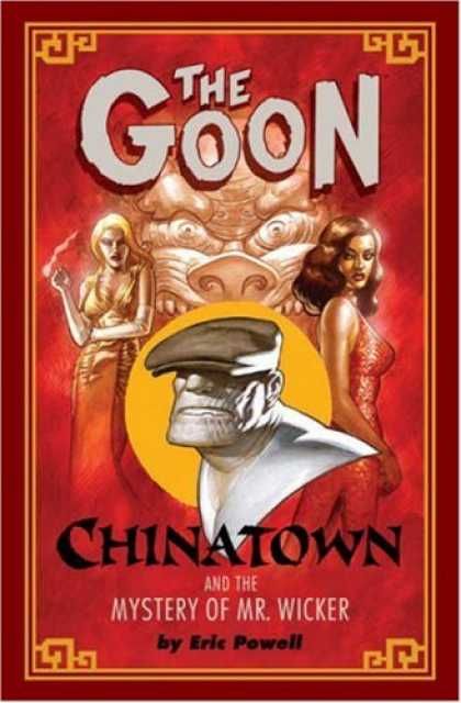 Bestselling Comics (2007) - The Goon: Chinatown (Goon (Unnumberd)) by Eric Powell - The Goon - Smoking - Dragon Statue - Chinatown - Women