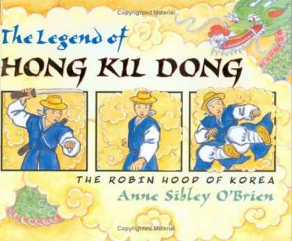 Bestselling Comics (2007) - The Legend of Hong Kil Dong: The Robin Hood of Korea by Anne Sibley O'Brien - Hong Kil Dong - Sword - Anne Sibley Obrien - Dragon - Robin Hood Of Korea