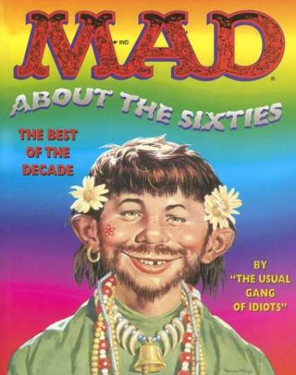 Bestselling Comics (2007) - Mad About the Sixties: The Best of the Decade (Mad) by The Usual Gang of Idiots
