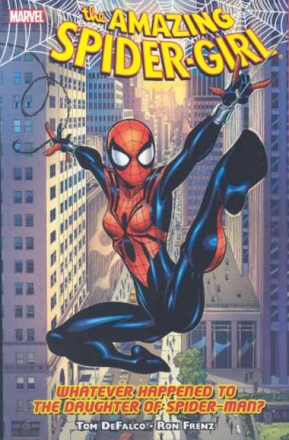 Bestselling Comics (2007) - Amazing Spider-Girl Vol. 1: Whatever Happened to the Daughter of Spider-Man? by - Tom Defalco - Web - City - Whatever Happened To The Daughter Of Spider-man