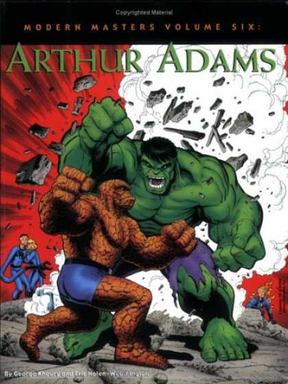 Bestselling Comics (2007) - Modern Masters, Vol. 6: Arthur Adams (Modern Masters) by George Khoury - Hulk - Fantastic Four - Fight - Muscle Men - Super Heros