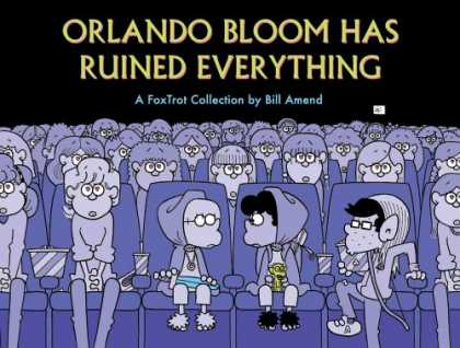 Bestselling Comics (2007) - Orlando Bloom Has Ruined Everything: A FoxTrot Collection (Foxtrot Collection) b