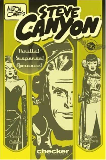 Bestselling Comics (2007) - Milton Caniff's Steve Canyon: 1953 (Milton Caniff's Steve Canyon Series) by Milt - Milton Caniffs - Steve Canyon - Woman - Man - Checker