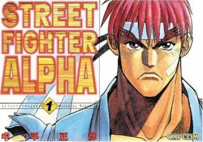Bestselling Comics (2007) - Street Fighter Alpha Volume 1 (Street Fighter (Capcom)) by Masahiko Nakahira - Street Fighter - The Alpha - Rising Hero - Fight For Right - The Real Hero