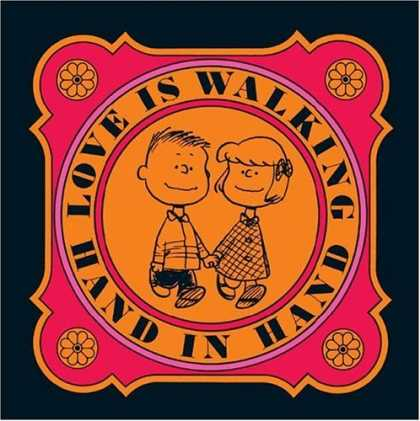 Bestselling Comics (2007) - Love is Walking Hand In Hand (Peanuts) by Charles M. Schulz
