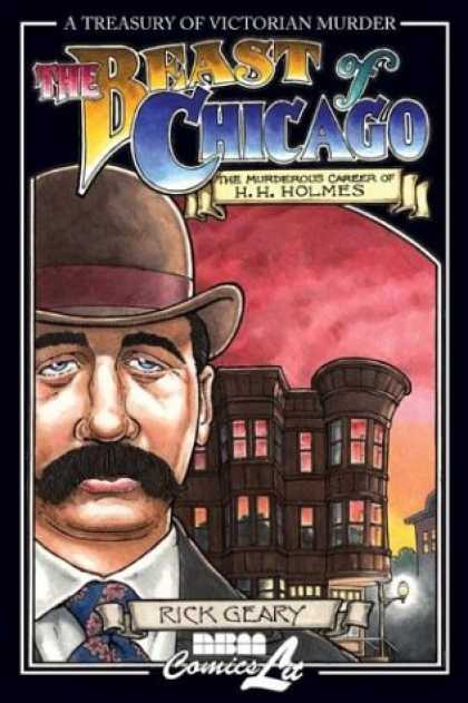 Bestselling Comics (2007) - The Beast of Chicago: An Account of the Life and Crimes of Herman W. Mudgett, Kn - The Beast Of Chicago - The Murderous Career Of H H Holmes - Rick Gary - Melon - Gas Light