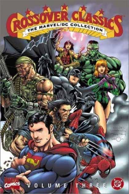 Bestselling Comics (2007) - The Marvel/DC Collection - Crossover Classics, Vol. 3 by Marvel Comics - Marveldc Collection - Hulk - Batman - Superman - Wolverine
