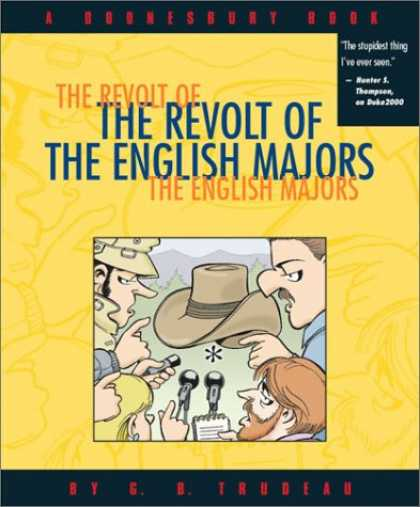 Bestselling Comics (2007) - The Revolt Of The English Majors: A Doonesbury Book by G. B. Trudeau
