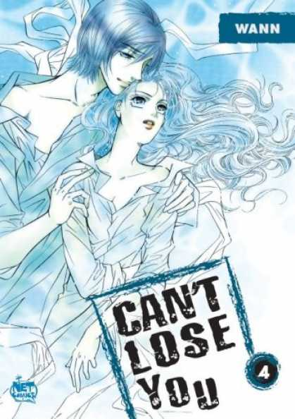 Bestselling Comics (2007) - Can't Lose You Vol. 4 by Wann