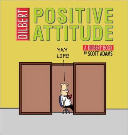 Bestselling Comics (2007) - Positive Attitude: A Dilbert Collection (Dilbert Books (Paperback Andrews McMeel - Dilbert - Positive Attitude - Scott Adams - Office - Cubicle