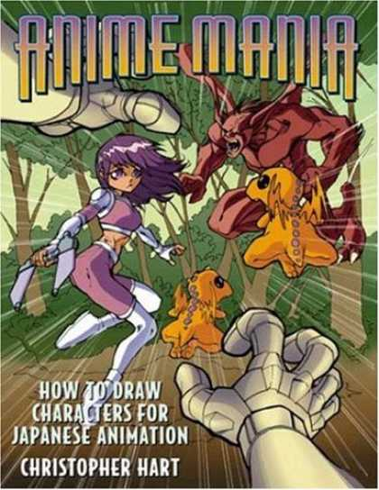 Bestselling Comics (2007) - Anime Mania: How to Draw Characters for Japanese Animation (Manga Mania) by Chri - Anime Mania - Monster - Woman - Hand - Christopher Hart