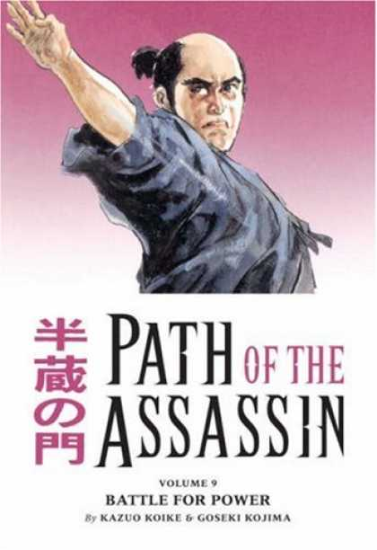 Bestselling Comics (2007) - Path of the Assassin Volume 9 (Path of the Assassin) by Kazuo Koike