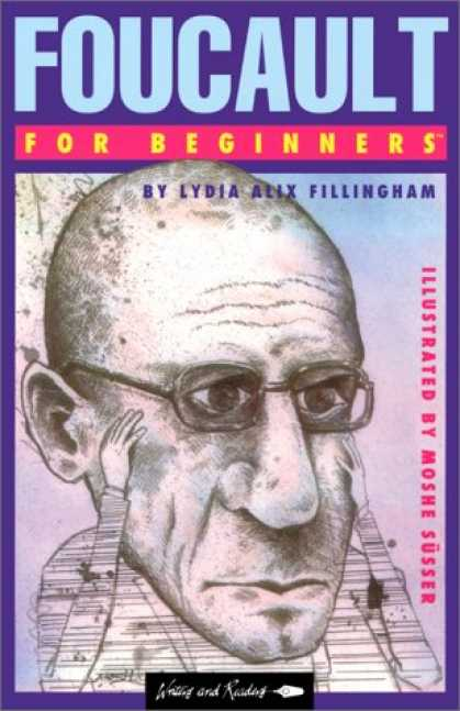Bestselling Comics (2007) - Foucault for Beginners (Writers and Readers Documentary Comic Books: 62) by Lydi