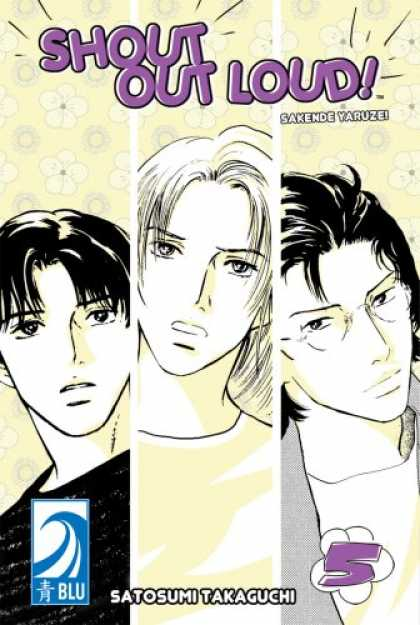 Bestselling Comics (2007) - Shout Out Loud! Volume 5: (Yaoi) (Shout Out Loud!) by Satosumi Takaguchi