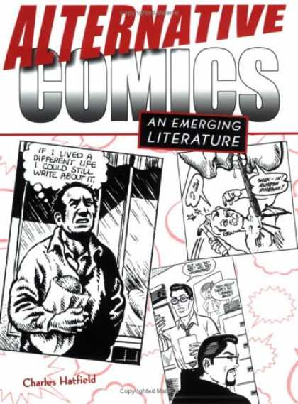 Bestselling Comics (2007) - Alternative Comics: An Emerging Literature by Charles Hatfield