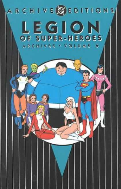 Bestselling Comics (2007) - Legion of Super-Heroes Archives, Vol. 6 (DC Archive Editions) by DC Comics - Superman - Alien - Fat - Cape