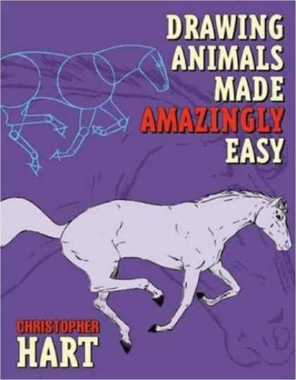 Bestselling Comics (2007) - Drawing Animals Made Amazingly Easy by Christopher Hart