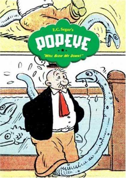 "Bestselling Comics (2007) - Popeye Vol. 2: ""Well Blow Me Down!"" (Popeye) by E. C. Segar - Eels - Will Blow Me Down - Aquarium - Fish - Red Tie"