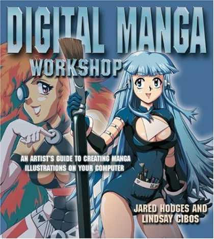 Bestselling Comics (2007) - Digital Manga Workshop: An Artist's Guide to Creating Manga Illustrations on You