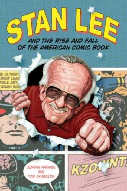Bestselling Comics (2007) - Stan Lee and the Rise and Fall of the American Comic Book by Jordan Raphael
