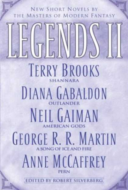 Bestselling Comics (2007) - Legends II: New Short Novels by the Masters of Modern Fantasy - Short Novels - Terry Brooks - Diana Gabaldon - Neil Gaiman - Anne Mccaffrey