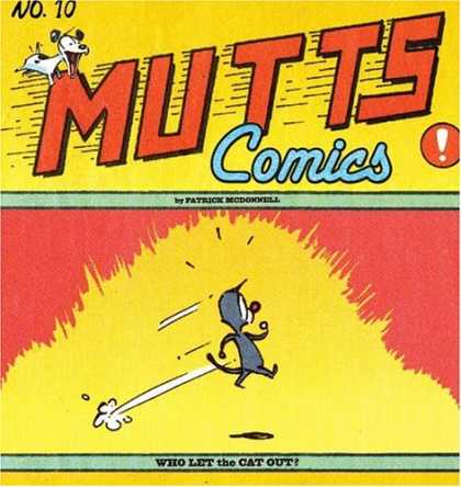 Bestselling Comics (2007) - Who Let the Cat Out?: Mutts X (Mutts Comics) by Patrick McDonnell - Comic - 10 - Dog - Run - Jump