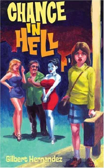 Bestselling Comics (2007) - Chance in Hell by Gilbert Hernandez - Busty Woman In Red - Busty Woman In Blue - Man In Green Shirt - Young Woman With Purse - Clunky Shoes