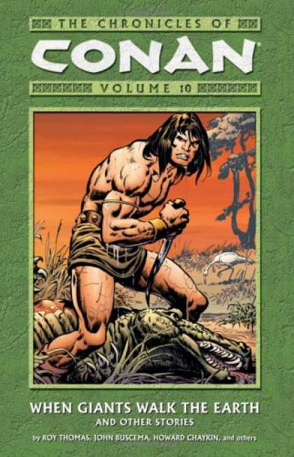 Bestselling Comics (2007) - The Chronicles of Conan Volume 10: When Giants Walk The Earth And Other Stories - Dinosaur - Knife - Bird - Tree - When Giants Walk The Earth