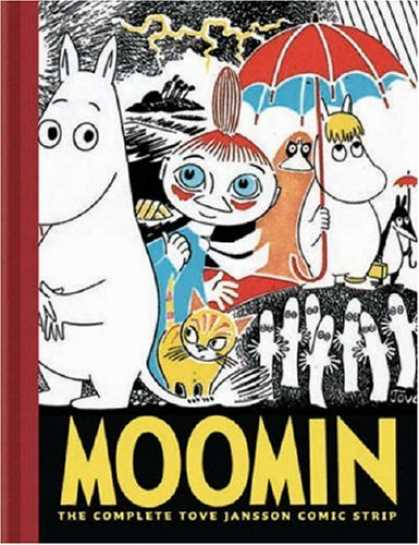 Bestselling Comics (2007) - Moomin: The Complete Tove Jansson Comic Strip - Book One by Tove Jansson